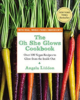 The Oh She Glows Cookbook